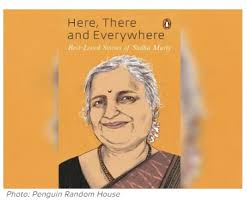 Sudha Murty's 'Here, There and Everywhere': Easy to read, heavy on sermonising