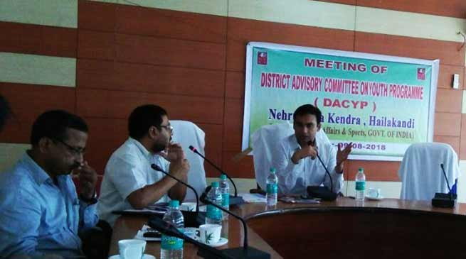 District Advisory Committee on Youth Programme Approves Youth-Centric Programmes, Hailakandi