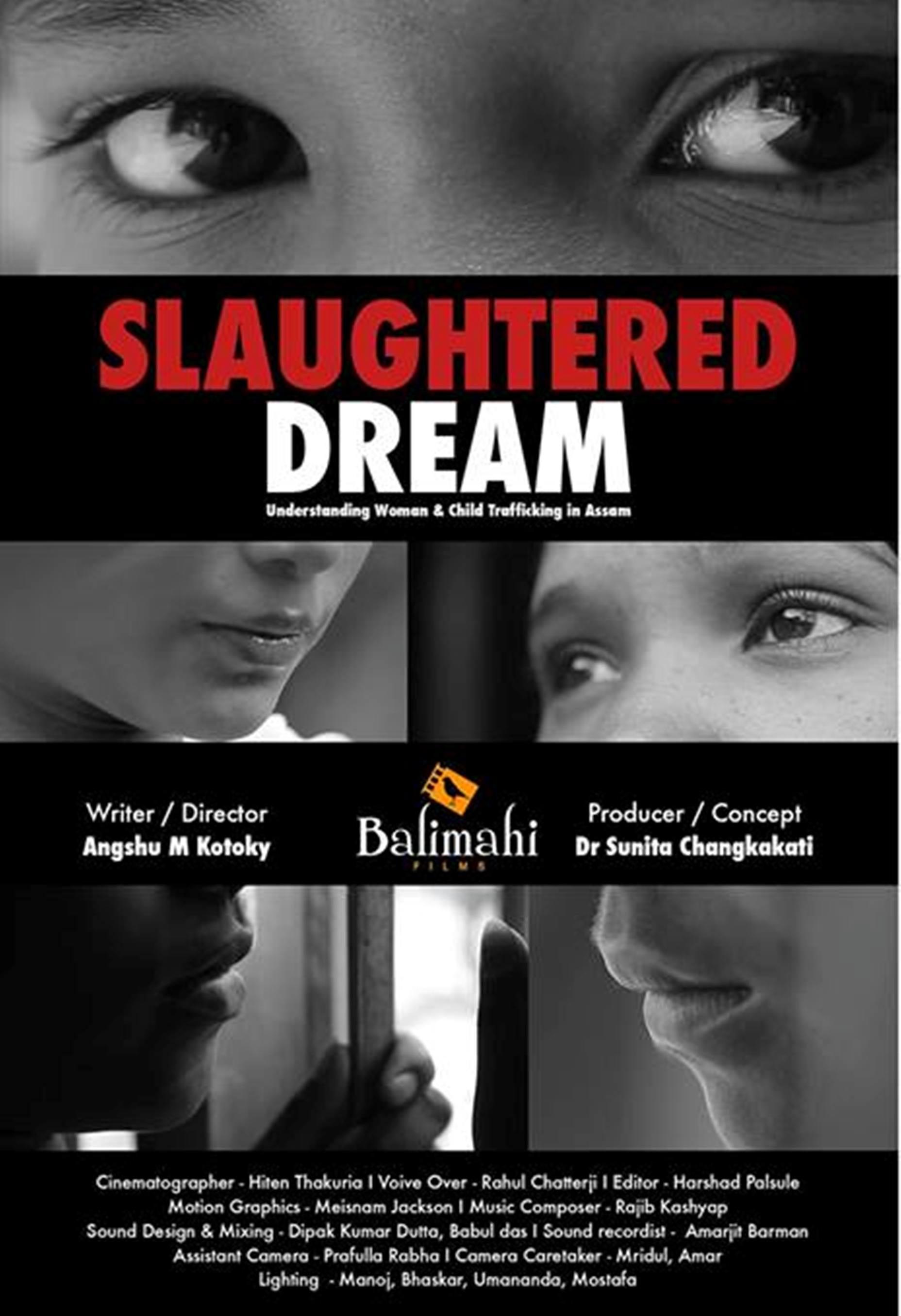 Angshu M Kakatis Socially Relevant Documentary Slaughtered Dream