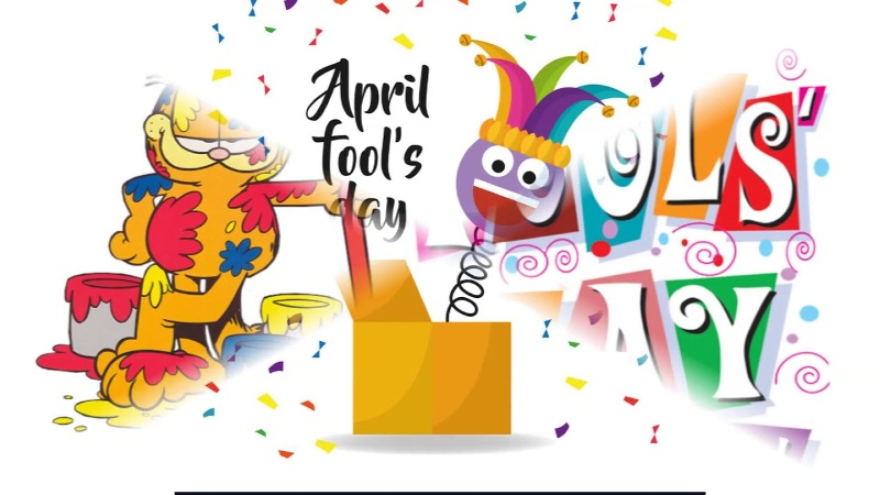 All That You Need To Know About The History, Origin And Some Pranks of April Fools Day