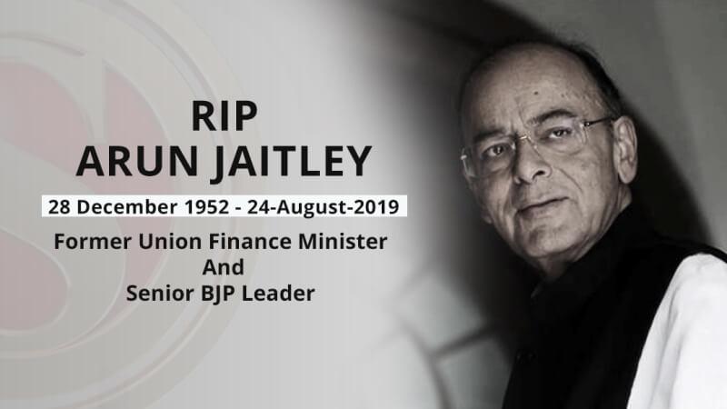Senior BJP leader and former Union Finance minister Arun Jaitley passes away
