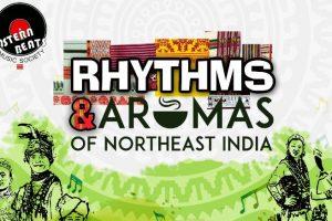 Rhythms & Aromas of Northeast