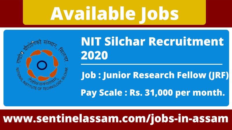 NIT Silchar Recruitment 2020 for Junior Research Fellow