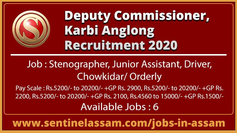 Deputy Commissioner, Karbi Anglong Recruitment 2020