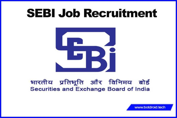 Securities and Exchange Board of India (SEBI) jobs 2020